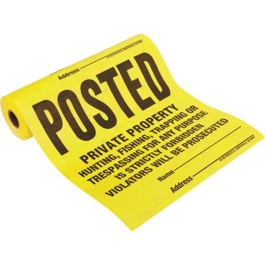 Hy-Ko Tyvek Sign, Posted Legal Private Property, Roll of 100